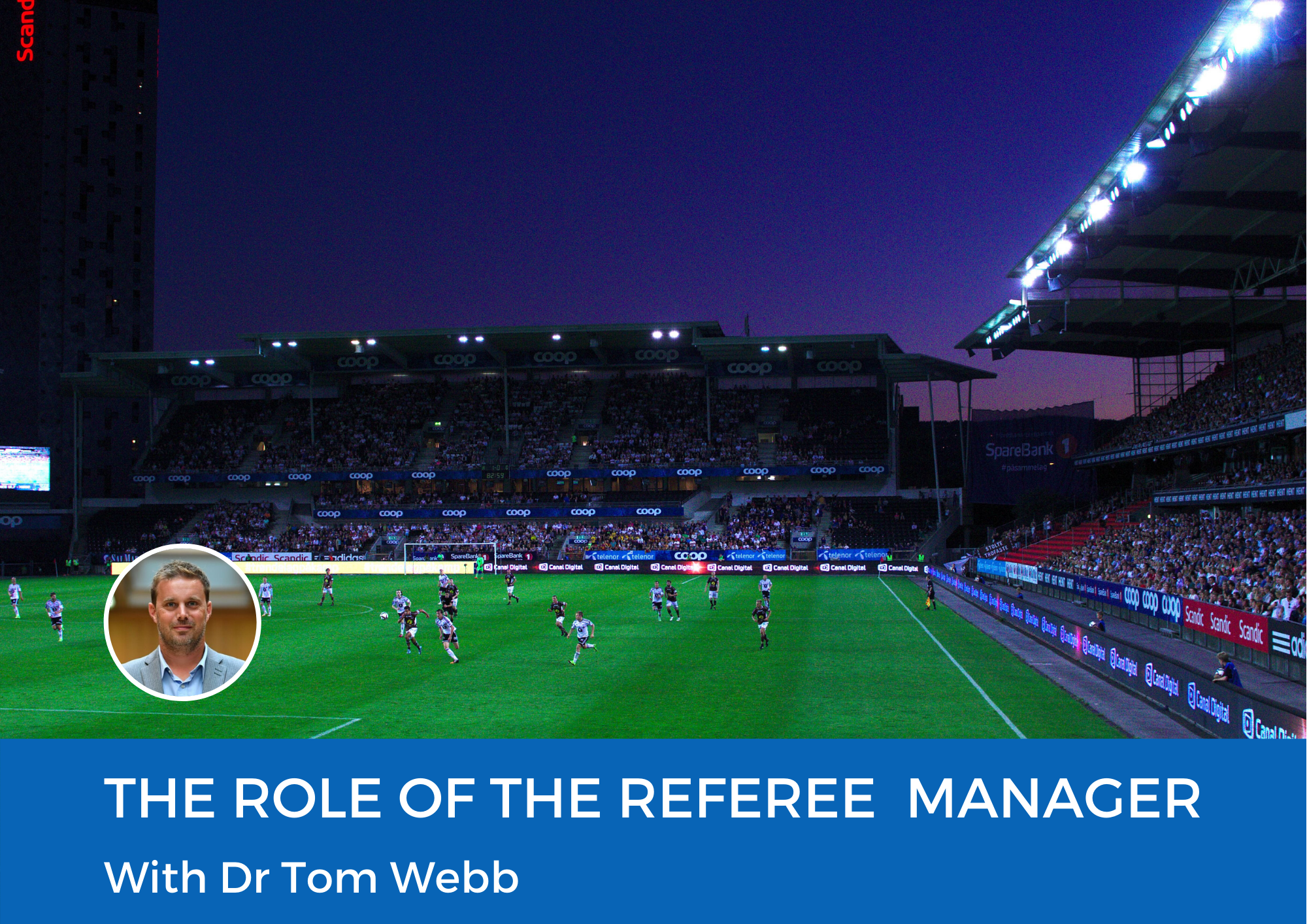 The Role of the Referee Manager