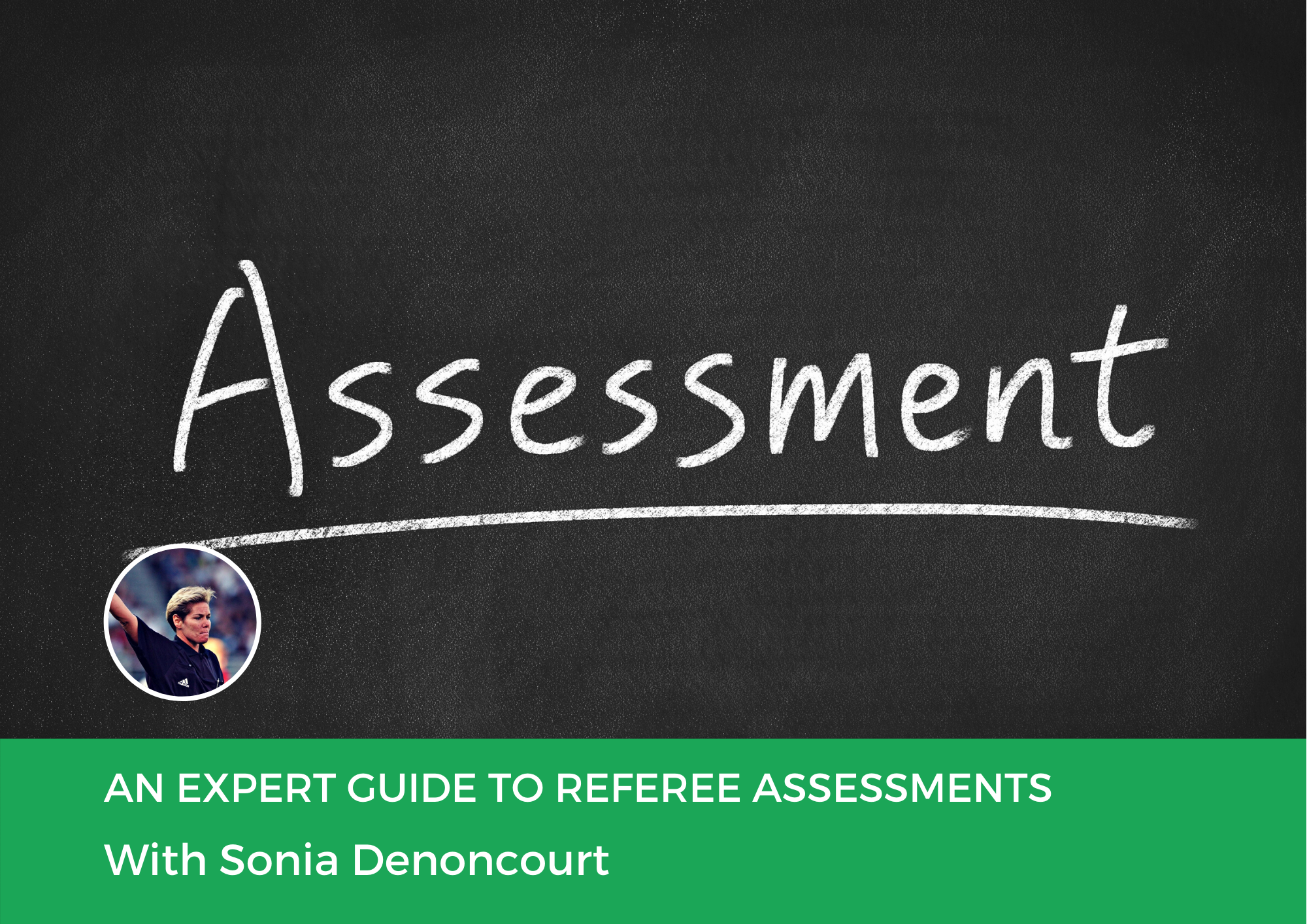 An Expert Guide to Referee Assessments