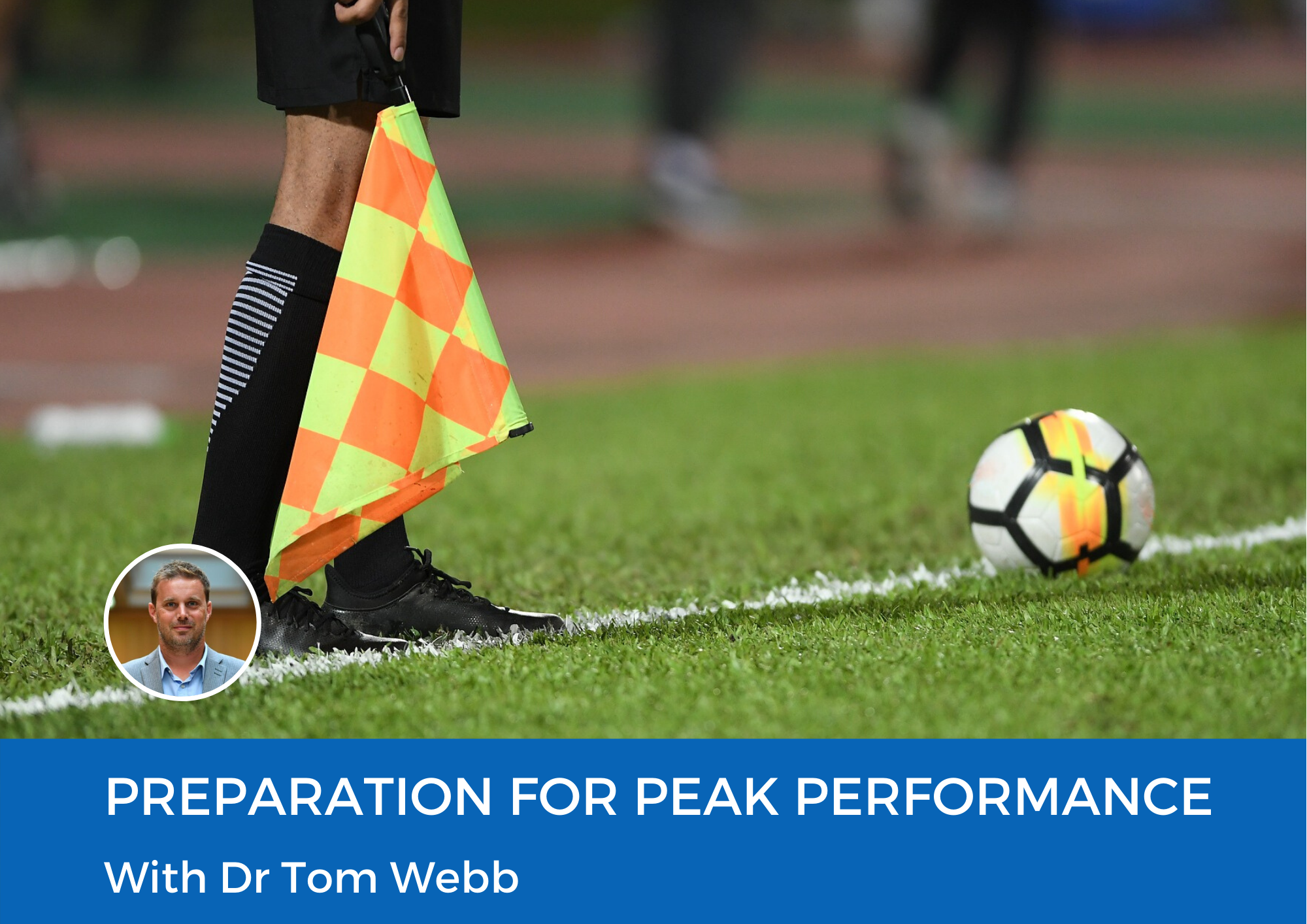 Preparation for Peak Performance