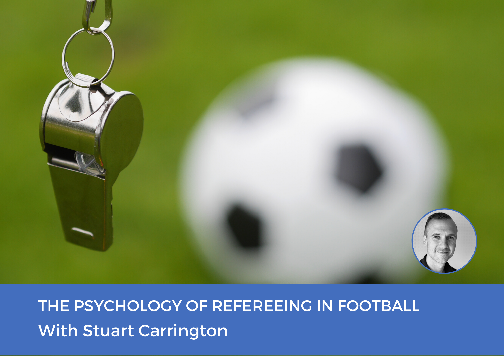 The Psychology of Refereeing