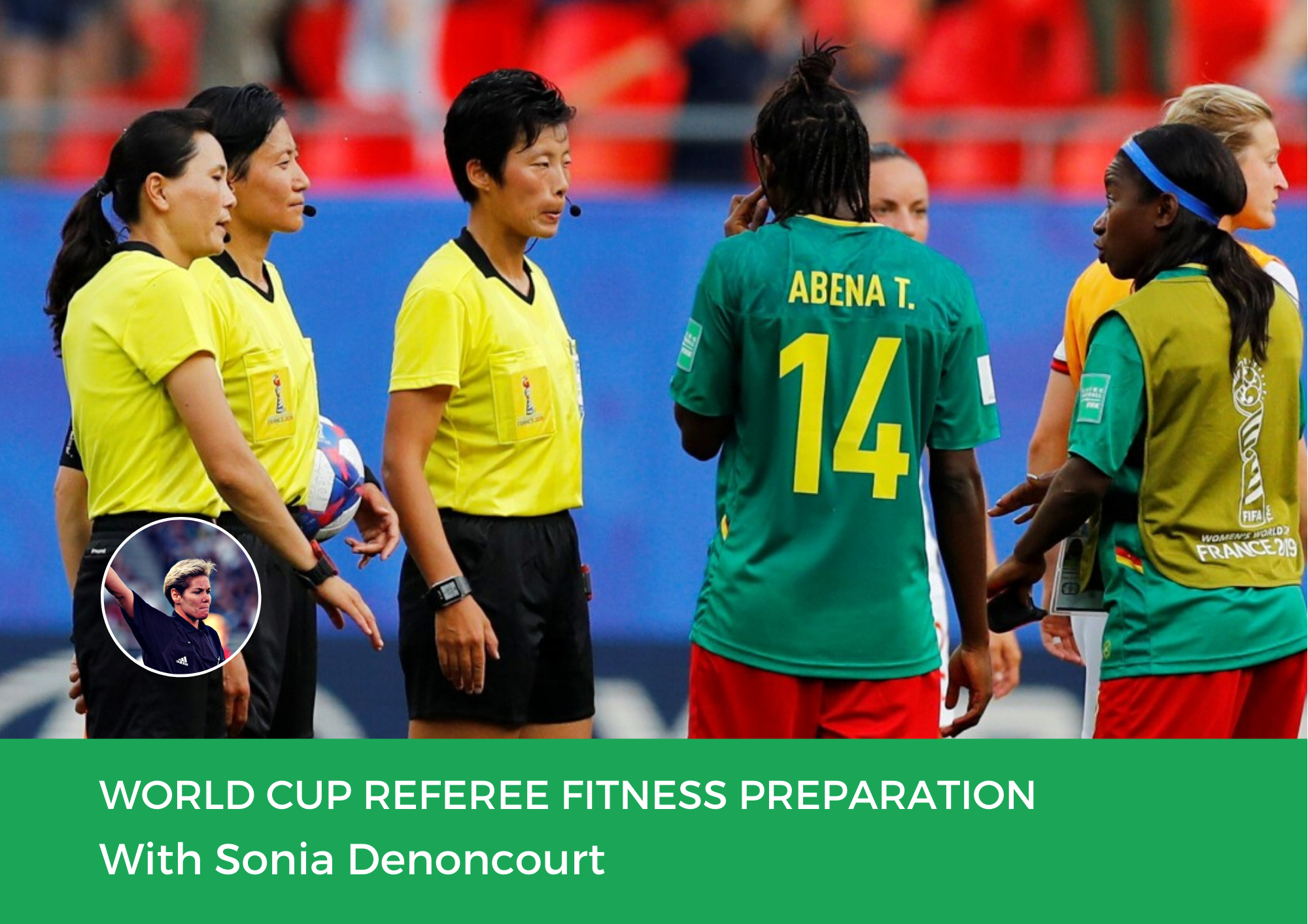 World Cup Referee Fitness Preparation