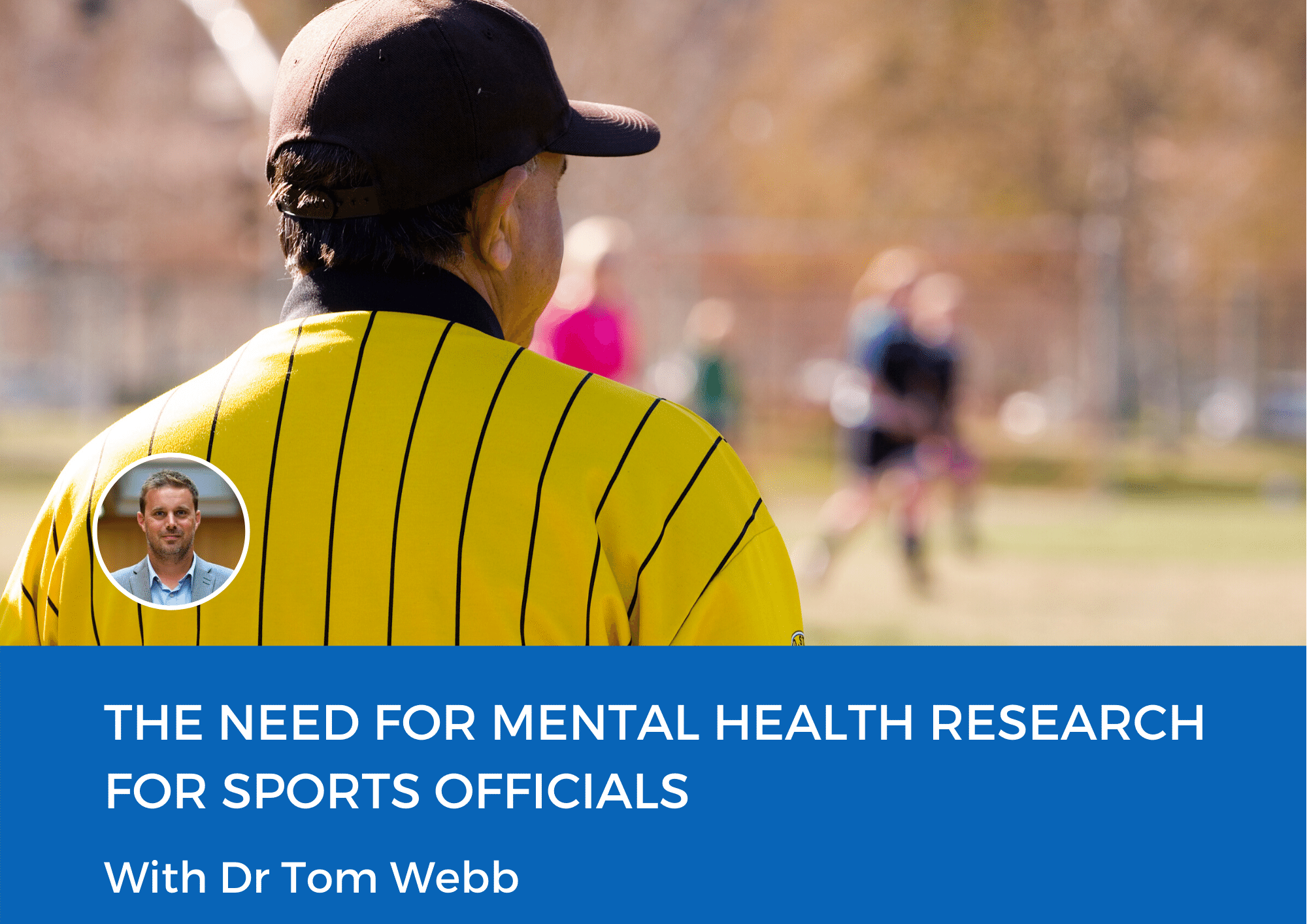 The Need for Mental Health Research for Sports Officials