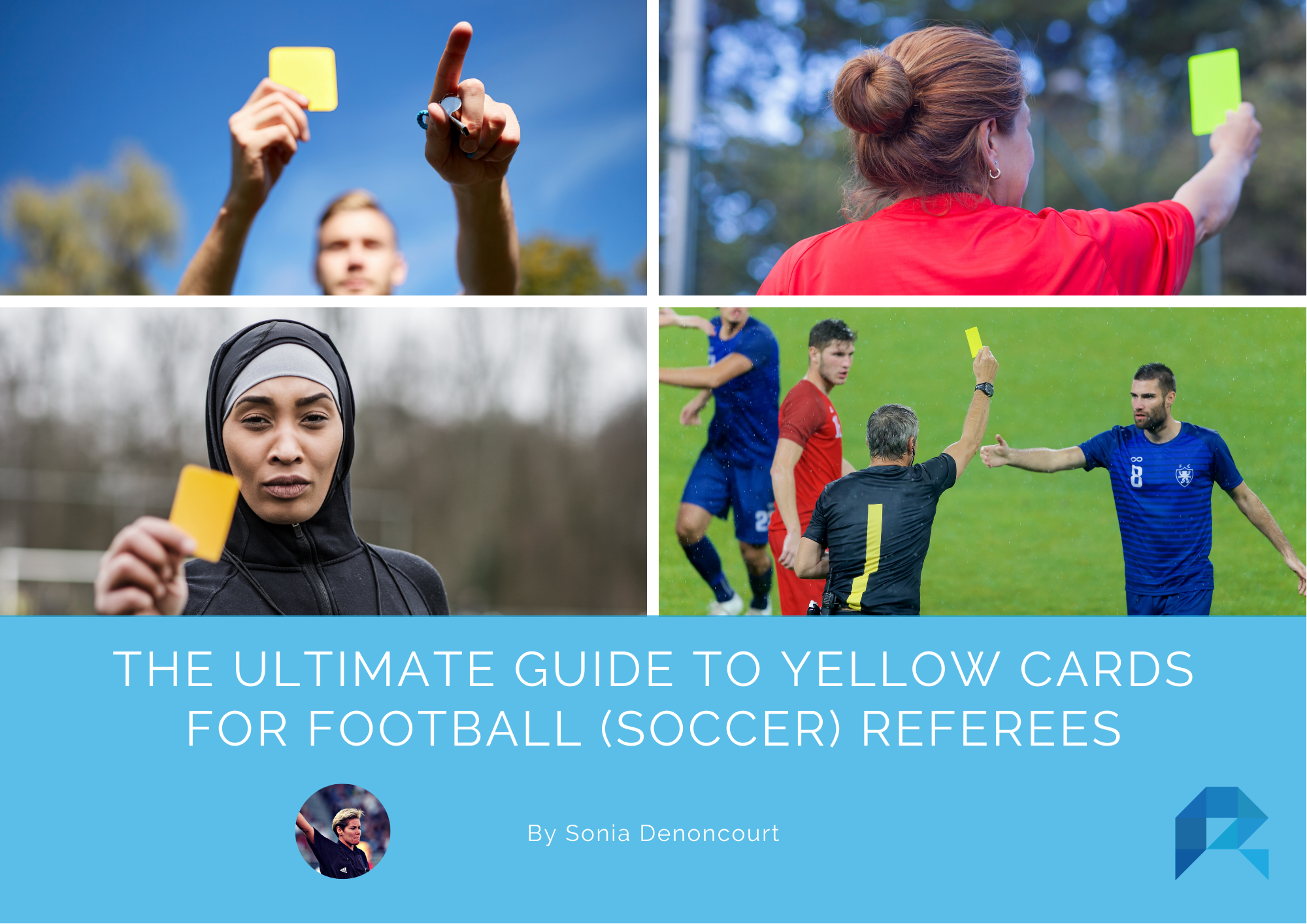 The Ultimate Guide to Yellow Cards for Football (Soccer) Referees