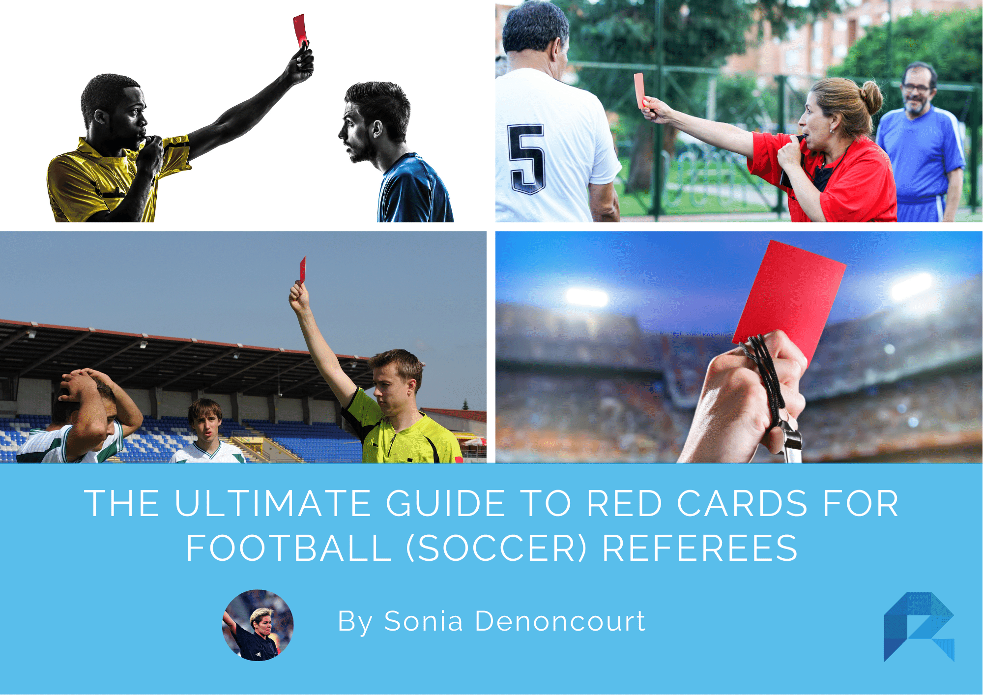 The Ultimate Guide to Red Cards for Football (Soccer) Referees